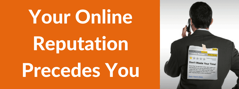 Your Online Reputation Precedes You